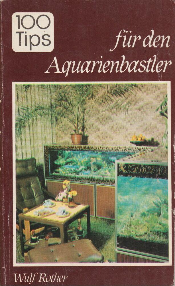 100 tips für den Aquarienbastler