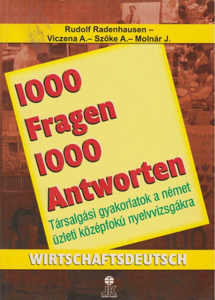 1000 Fragen 1000 Antworten - Wirtschaftdeutsch