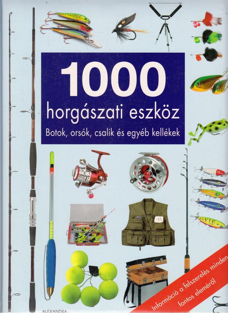 1000 horgászati eszköz