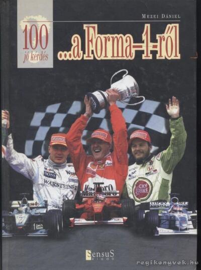 100 jó kérdés a Forma-1-ről