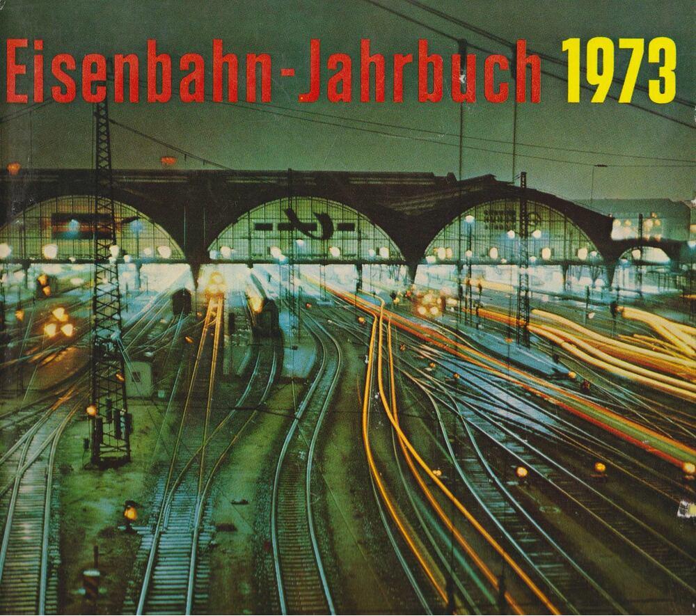 Eisenbahn-Jahrbuch 1973