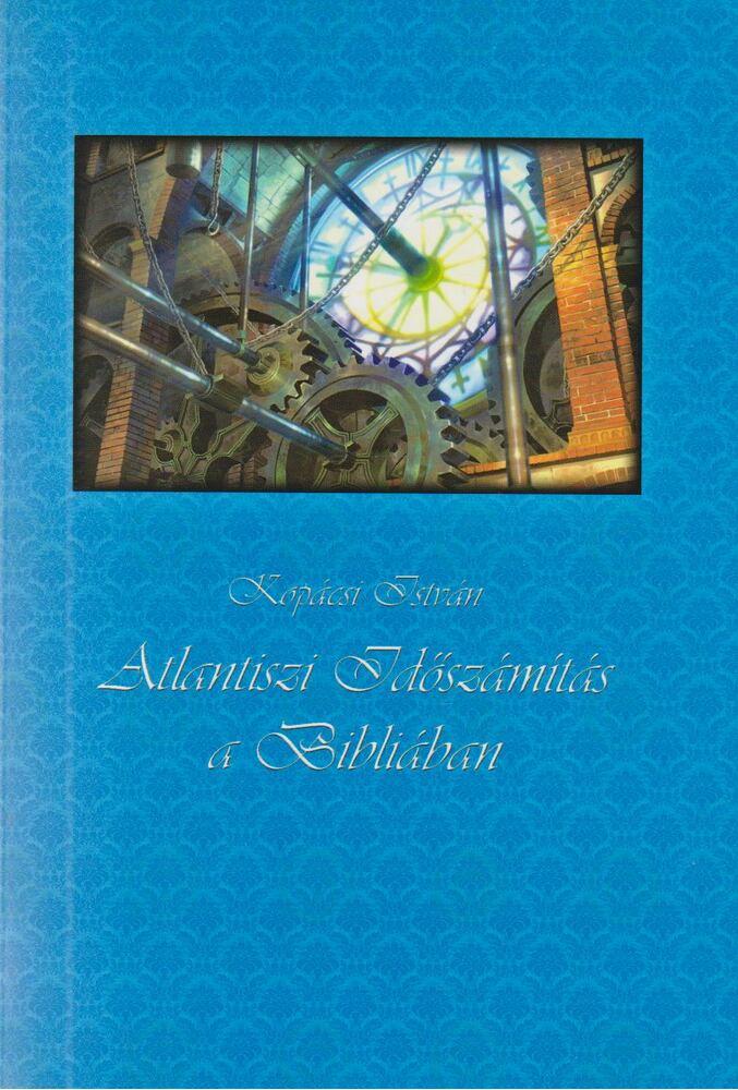 Atlantiszi időszámítás a Bibliában