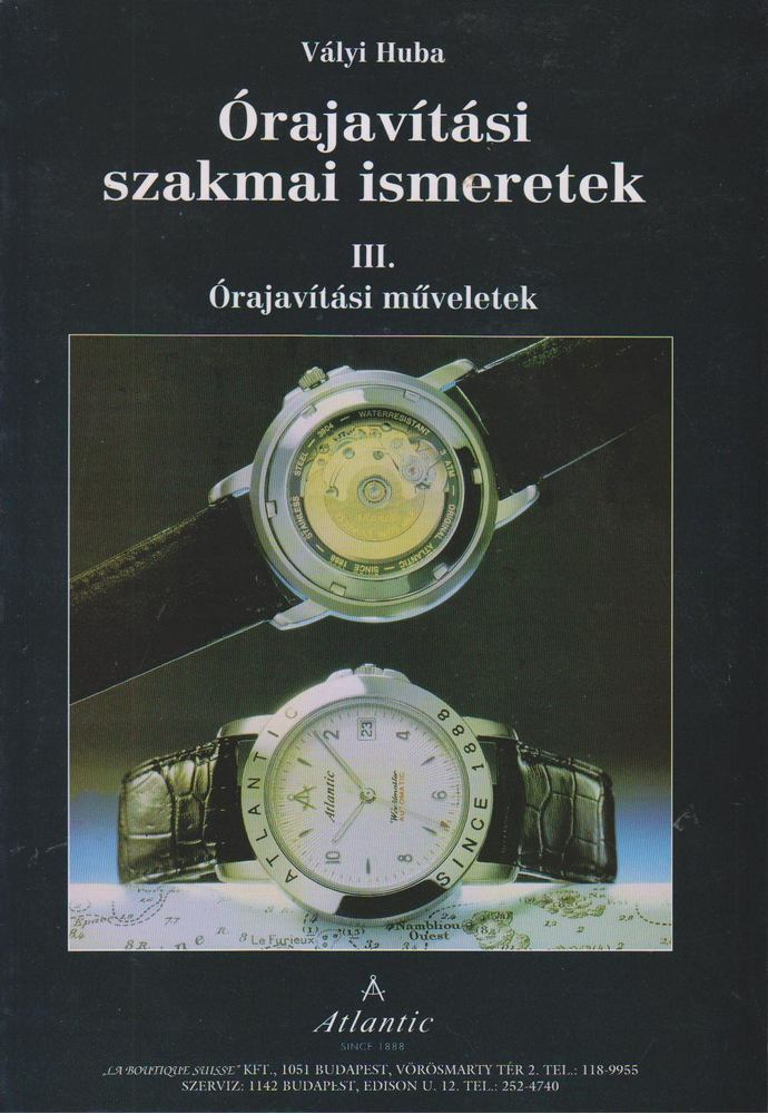 ÓRAJAVÍTÁSI SZAKMAI ISMERETEK III.
