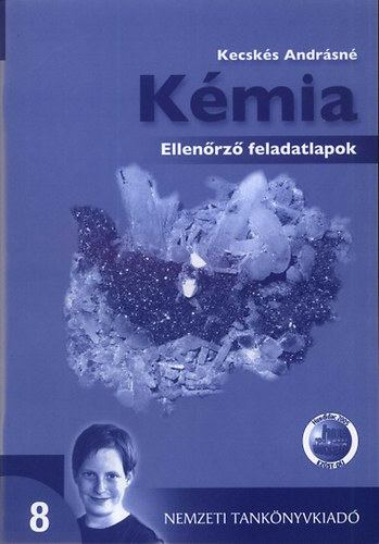 00877/E/1 KÉMIA ELLENŐRZŐ FELADATLAPOK 8.O.