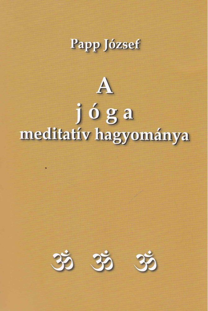 A jóga meditatív hagyománya