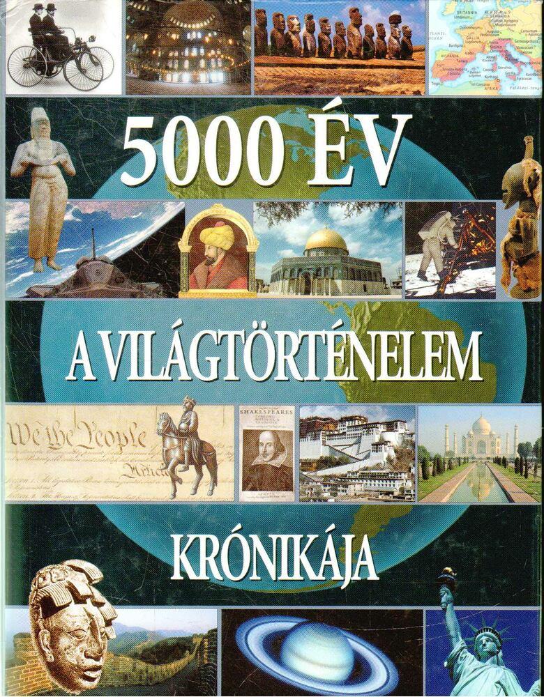 5000 év - A világtörténelem krónikája