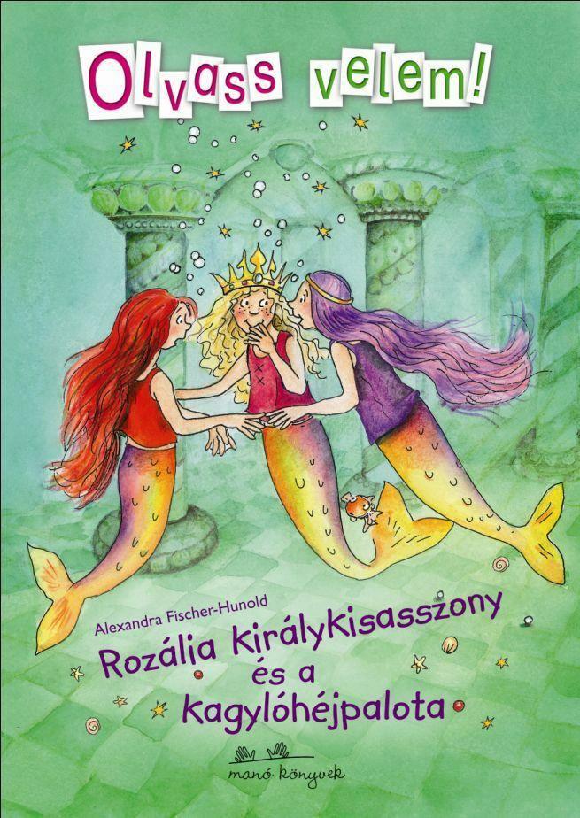 Rozália királykisasszony és a kagylóhéjpalota