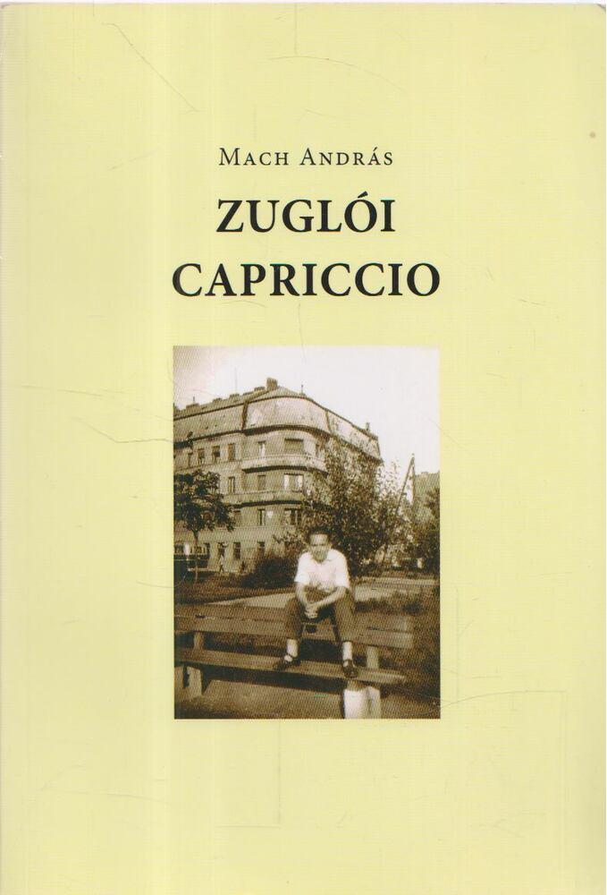 Zuglói capriccio (Dedikált)
