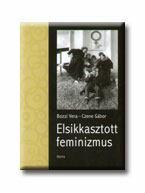 Elsikkasztott feminizmus