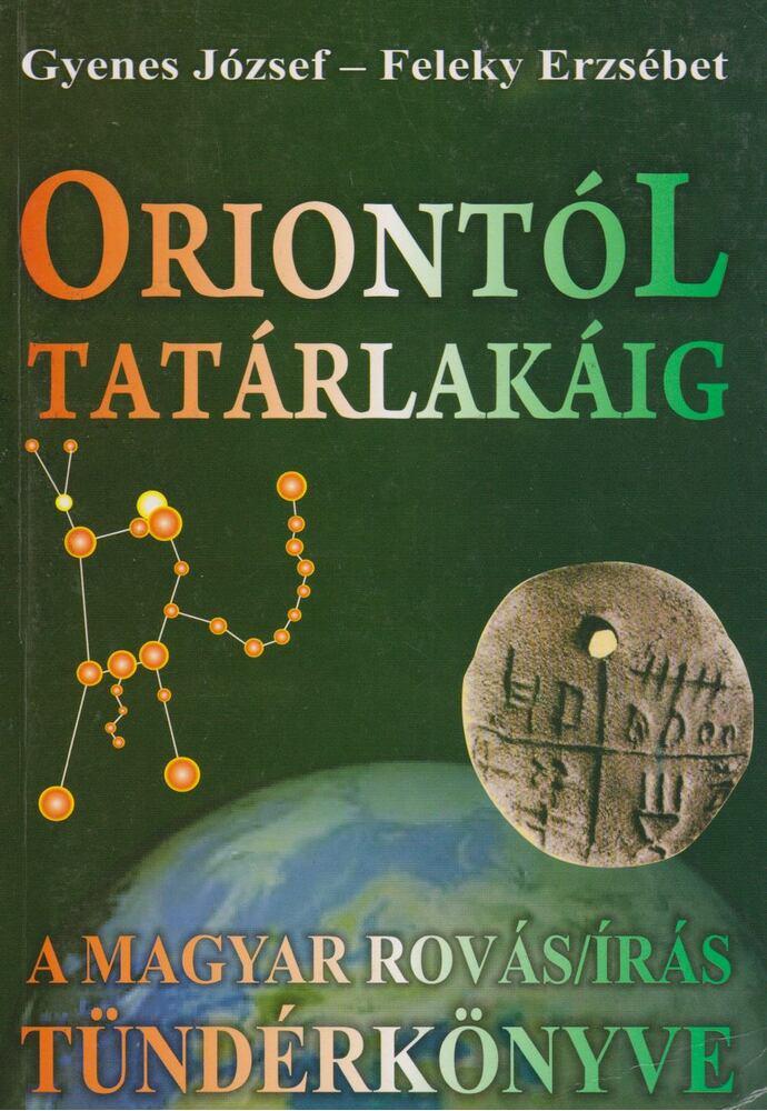 Oriontól Tatárlakáig