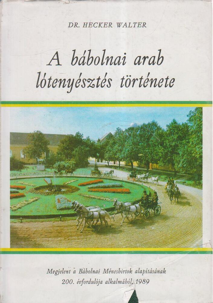 A bábolnai arab lótenyésztés története