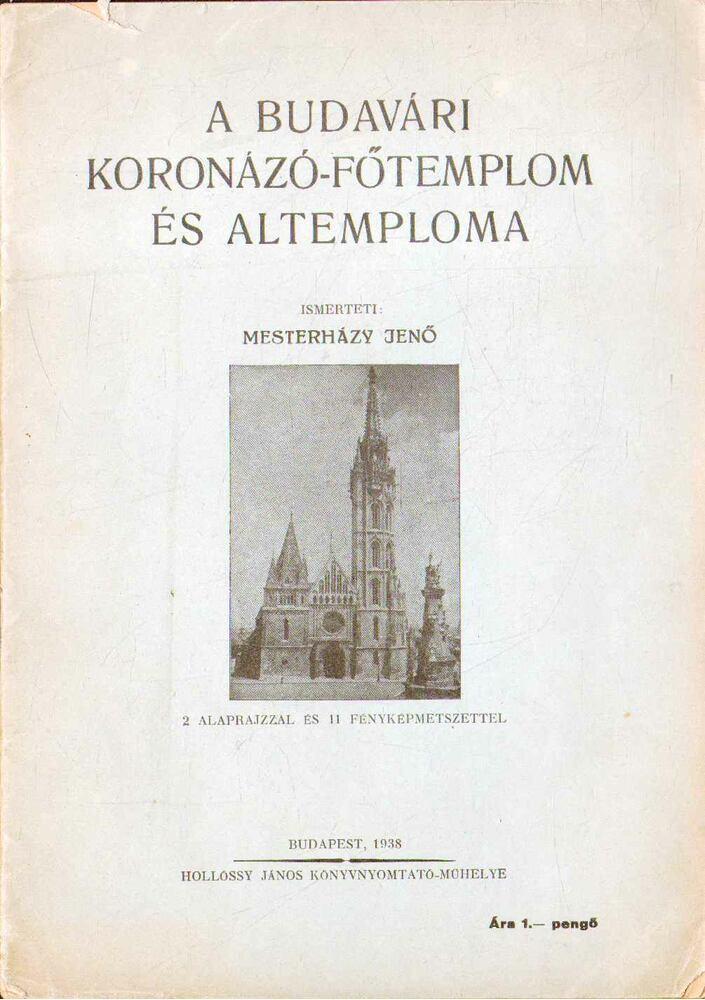A budavári Koronázó-Főtemplom és altemploma