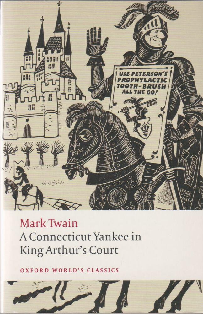 Mark Twain: A Connecticut Yankee in King Arthur's Court