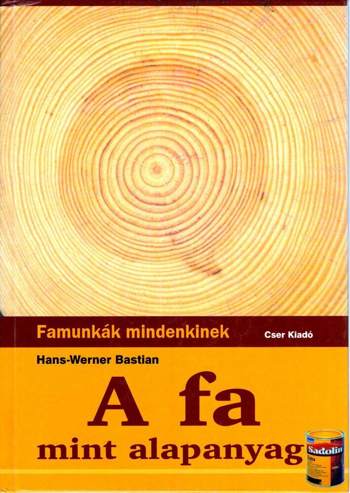 A fa mint alapanyag