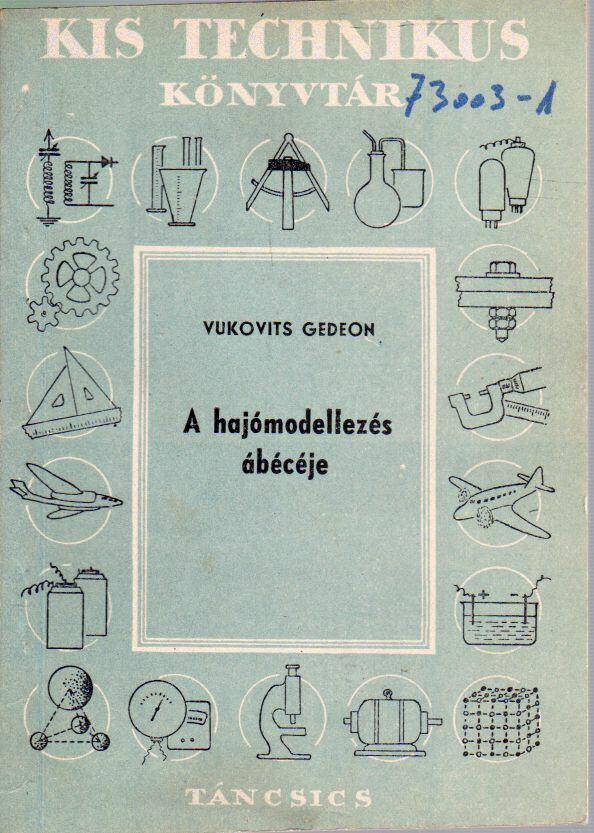 A hajómodellezés ábécéje