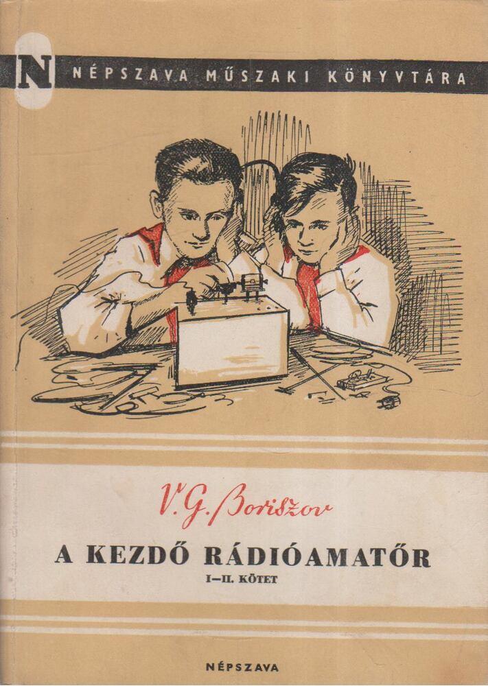 A kezdő rádióamatőr I-II. kötet (egyben)