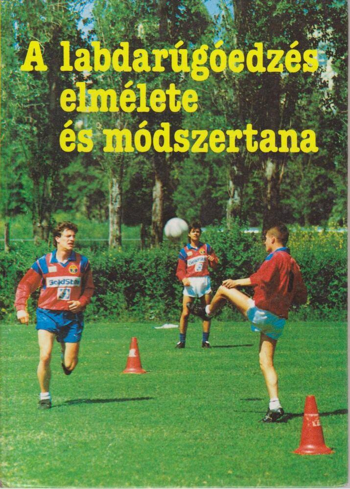 A labdarúgóedzés elmélete és módszertana