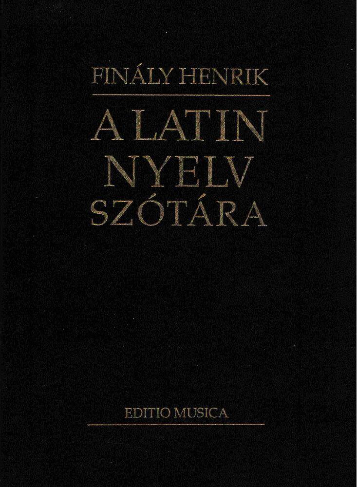 A latin nyelv szótára