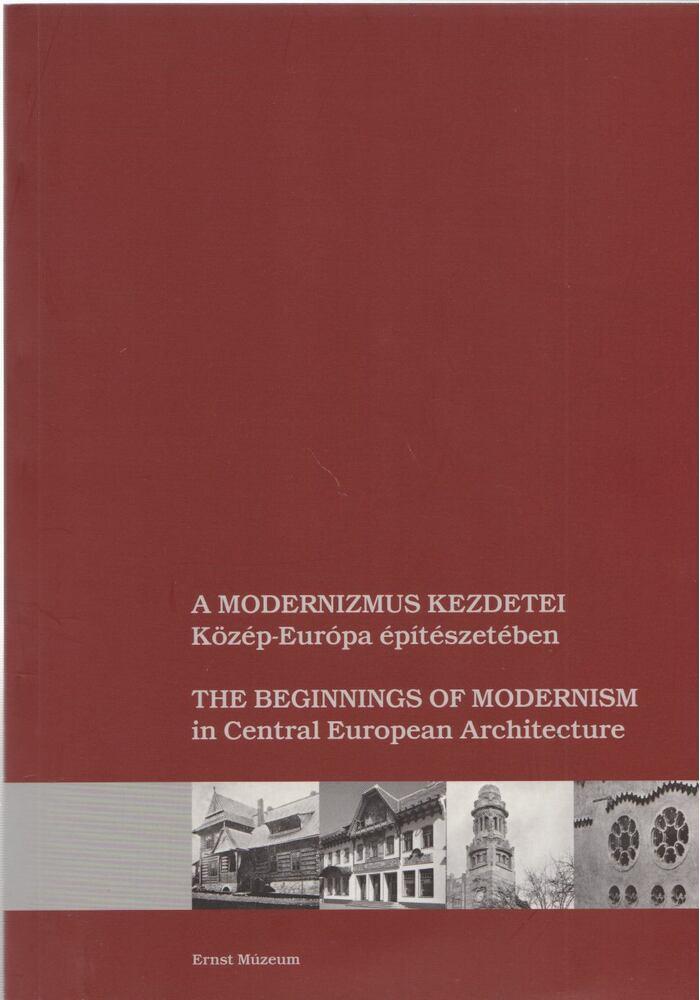 A modernizmus kezdetei Közép-Európa építészetében