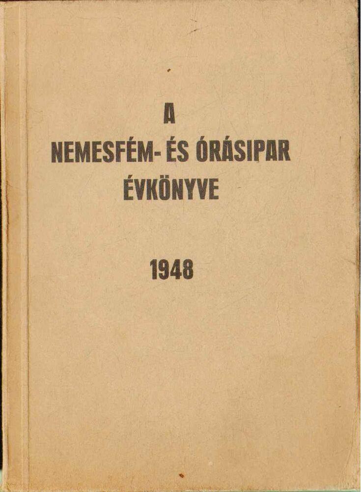 A nemesfém- és órásipar évkönyve 1948