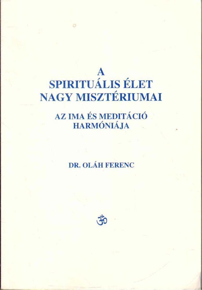 A spirituális élet nagy misztériumai