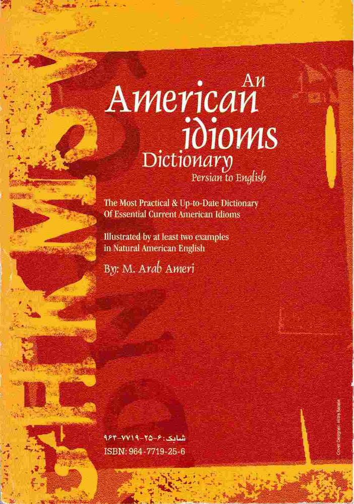 An American Idioms Dictionary