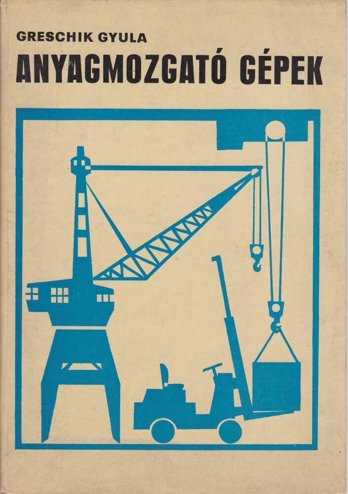 Anyagmozgató gépek