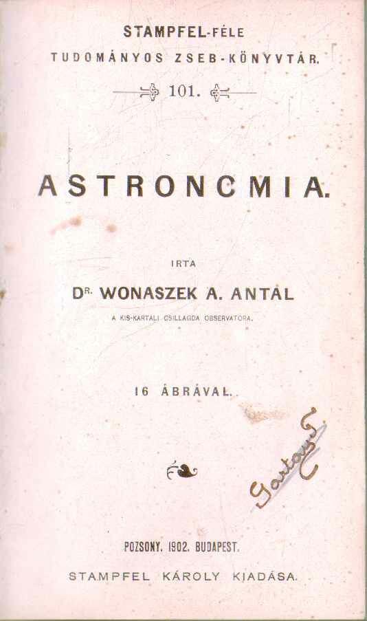 Astronomia - Kosmografia - Kis meteorologia (három mű egyben)