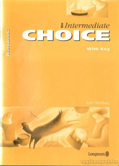 The Intermediate Choice I-II.