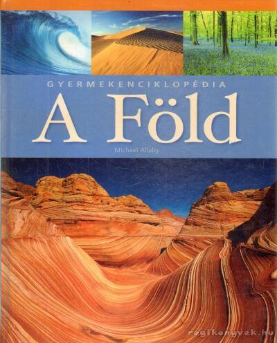 A Föld - Gyermekenciklopédia