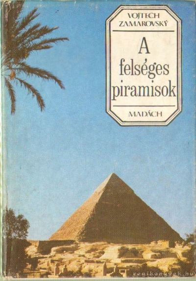 A felséges piramisok