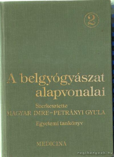 A belgyógyászat alapvonalai 2. kötet