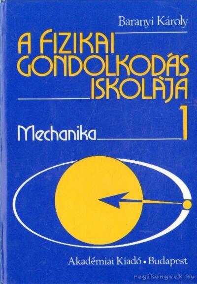 A fizikai gondolkodás iskolája I-III. kötet