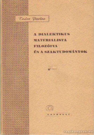 A dialektikus materialista filozófia és a szaktudományok