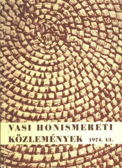 Vasi Honismereti Közlemények 1974. I/I. (dedikált)