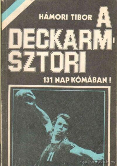 A Deckarm-sztori