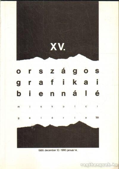 XV. Országos Grafikai Biennálé
