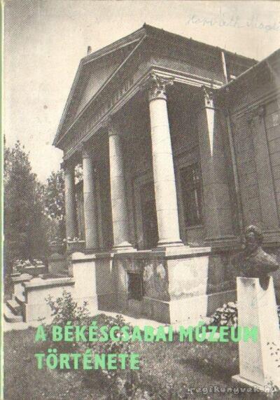 A Békéscsabai Múzeum története