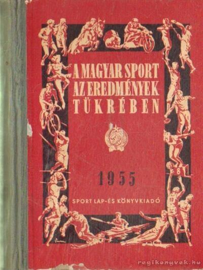 A magyar sport az eredmények tükrében 1955.