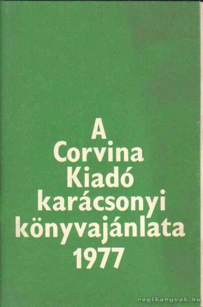 A Corvina Kiadó karácsonyi könyvajánlata 1977