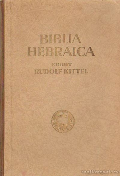 Biblia Hebraica I-II. kötet