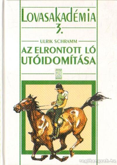 Az elrontott ló utóidomítása