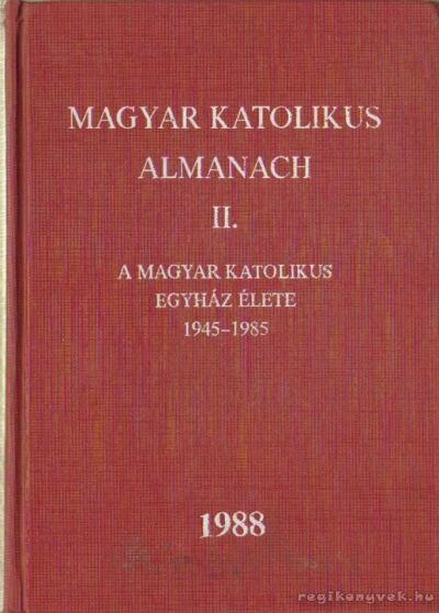Magyar Katolikus Almanach II.