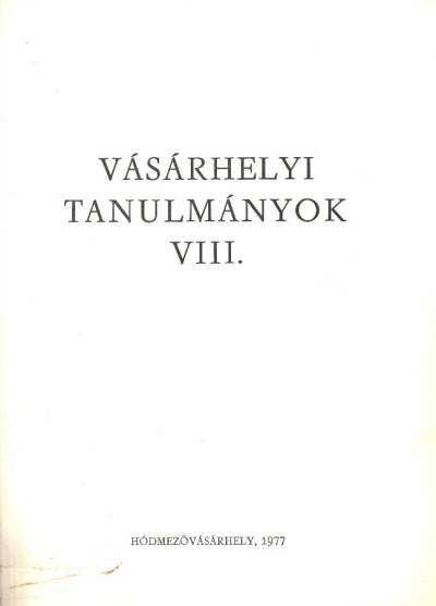 Vásárhelyi tanulmányok VIII.