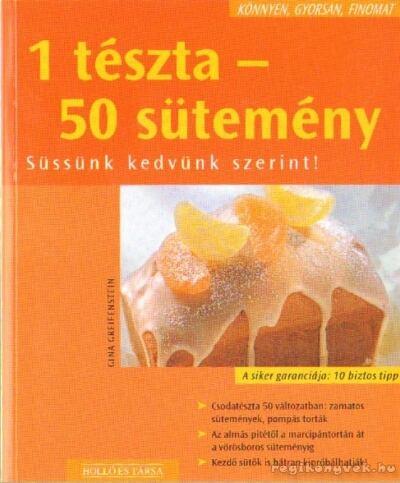1 tészta - 50 sütemény
