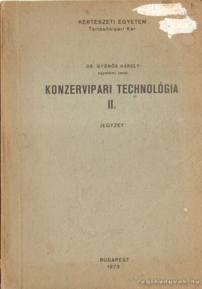 Konzervipari technológia II.