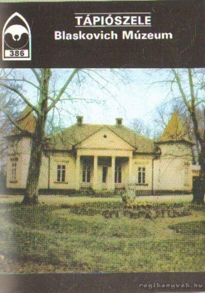 Tápiószele - Blaskovich Múzeum