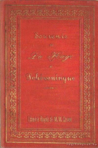 Souvenir de La Haye et Schéveningue