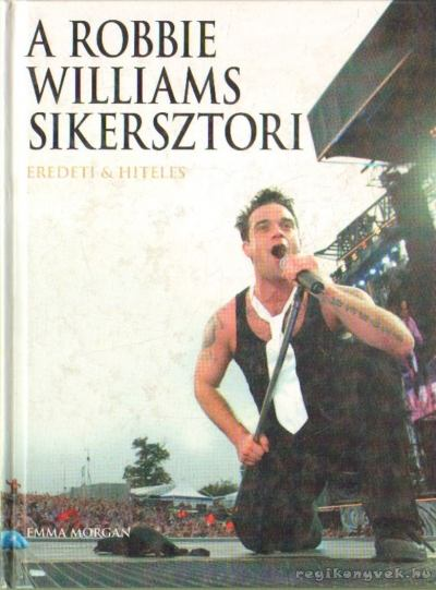 A Robbie Williams sikersztori