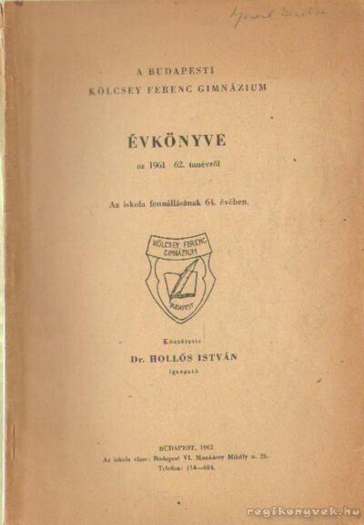 A Budapesti Kölcsey Ferenc Gimnázium évkönyve az 1961-62. tanévről